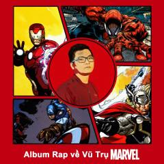 Rap Về Vũ Trụ Marvel (EP) - Phan Ann