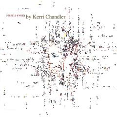 Kerri Chandler Remixes - Cesária Évora