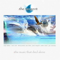 The Music That Died Alone - The Tangent