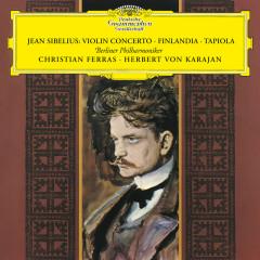 Sibelius: Violin Concerto; Finlandia; Tapiola - Christian Ferras, Berliner Philharmoniker, Herbert von Karajan
