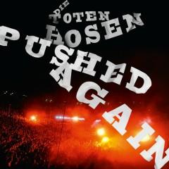 Pushed Again - LIVE - Die Toten Hosen