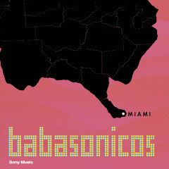 Miami - Babasonicos