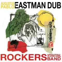 Eastman Dub - Augustus Pablo