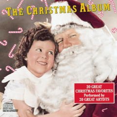 The Christmas Album (20 Great Christmas Favorites Performed By 20 Great Artists) - Various Artists