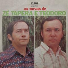 As Novas de Zé Tapera e Teodoro - Zé Tapera & Teodoro