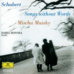 Schubert: Songs without Words - Mischa Maisky, Daria Hovora