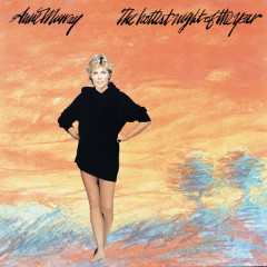 Hottest Night Of The Year - Anne Murray