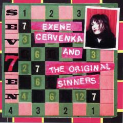 Sev7en - Exene Cervenka, Original Sinners