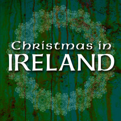 Christmas in Ireland - Various Artists