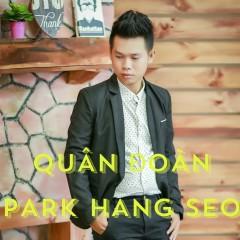 Quân Đoàn Park Hang Seo (Single)