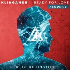 Ready For Love (Acoustic) - Klingande, Jamie N Commons