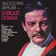 Tangos para Disfrutar - Enrique Dumas