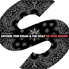 De Puta Madre - Kryder, The Wulf, Tom Staar