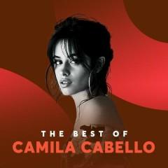 Những Bài Hát Hay Nhất Của Camila Cabello - Camila Cabello