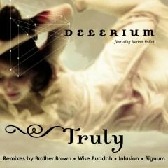Truly (feat. Nerina Pallot) - Delerium, Nerina Pallot