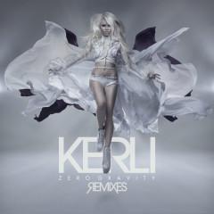 Zero Gravity (Remixes) - Kerli