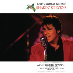 Merry Christmas Everyone - Shakin' Stevens