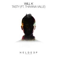 Tasty (feat. Thayana Valle) - Will K, Thayana Valle