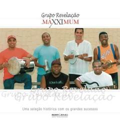 Maxximum - Grupo Revelação - Grupo Revelação