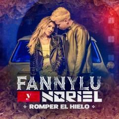Romper el Hielo - Fanny Lu,Noriel