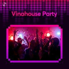 Vinahouse Party - Châu Khải Phong, Khắc Việt, Hồ Quang Hiếu, Phan Duy Anh
