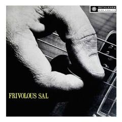 Frivolous Sal (2013 Remastered Version) - Sal Salvador