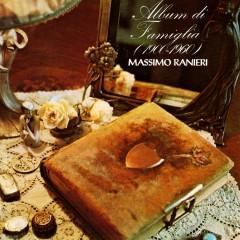 Album di famiglia (1900 - 1960) - Massimo Ranieri