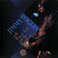 Jimmy Rogers With Ronnie Earl And The Broadcasters (Live) - Jimmy Rogers, Ronnie Earl And The Broadcasters