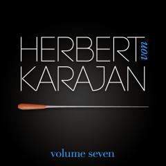 Herbert Von Karajan Vol. 7 : Don Juan / Métamorphoses / Musique pour cordes, percussions et célesta - Herbert von Karajan