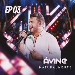 Naturalmente EP 3 - Avine Vinny