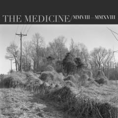 The Medicine (10th Anniversary Deluxe Edition) - John Mark McMillan