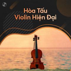 Hòa Tấu Violin Hiện Đại - Various Artists