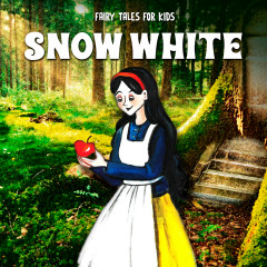 Snow White - Fairy Tales for Kids, Kids, Fairy Tales