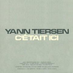 C'était ici - Yann Tiersen