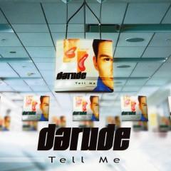 Tell Me - Darude