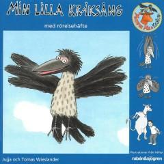 Min lilla kråksång - Jujja och Tomas Wieslander, Mamma Mu & Kråkan