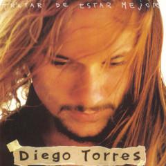 Tratar De Estar Mejor - Diego Torres