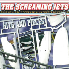 Hits & Pieces - The Screaming Jets