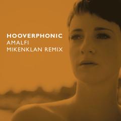 Amalfi (Mikenklan Remix) - Hooverphonic