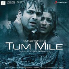 Tum Mile (Original Motion Picture Soundtrack) - Pritam