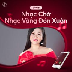 Nhạc Chờ Nhạc Vàng Đón Xuân - Various Artists