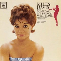 Someday My Prince Will Come (Mono Version) - Miles Davis