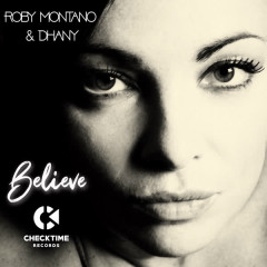Believe - Roby Montano, Dhany
