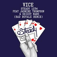 Steady 1234 (feat. Jasmine Thompson & Skizzy Mars) [Bad Royale Remix] - Vice, Jasmine Thompson, Skizzy Mars