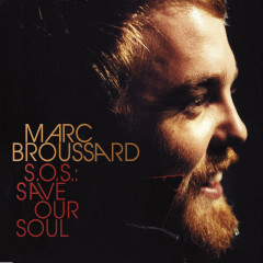 S.O.S.: Save Our Soul - Marc Broussard