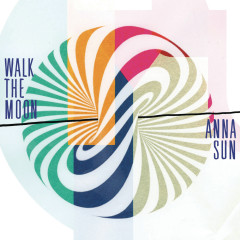 Anna Sun - WALK THE MOON