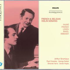 French & Belgian Violin Sonatas - Arthur Grumiaux, Paul Crossley, György Sebök, Istvan Hajdu