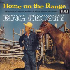 Home On The Range - Bing Crosby