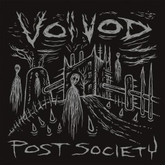 Post Society - EP - Voivod