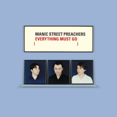 Everything Must Go 10th Anniversary Edition - Manic Street Preachers